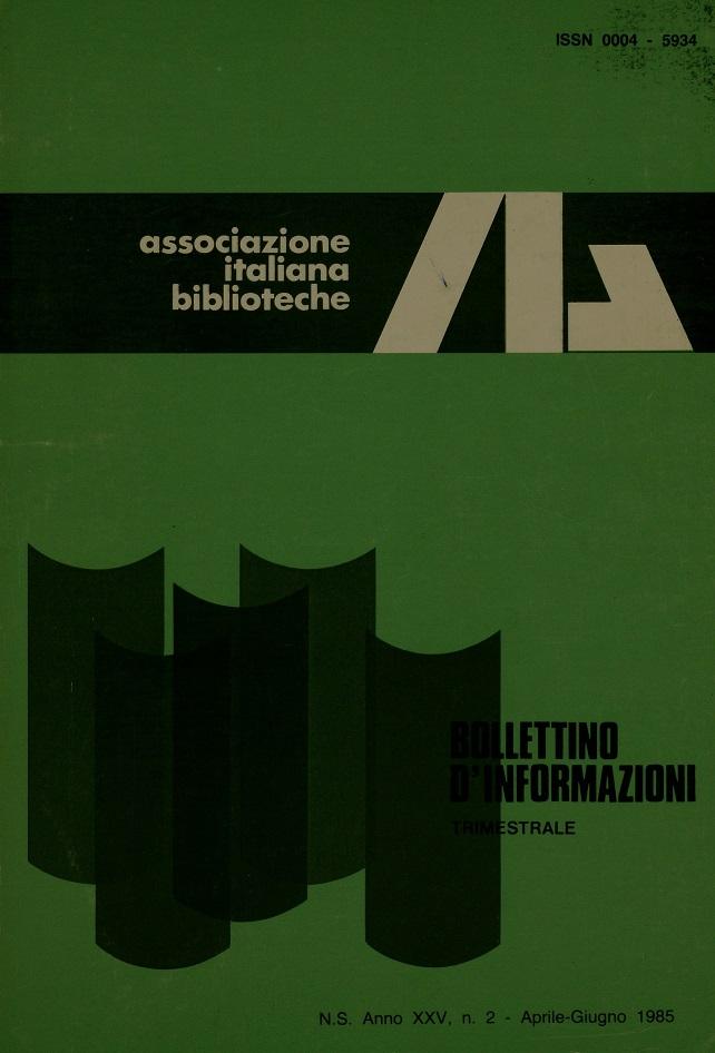 Visualizza V. 25 N. 2 (1985): Aprile-Giugno